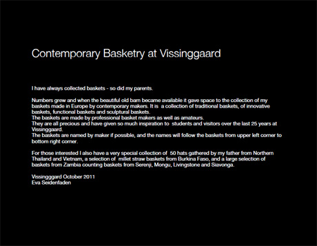 Contemporary and Traditional Basketry at Vissinggaard